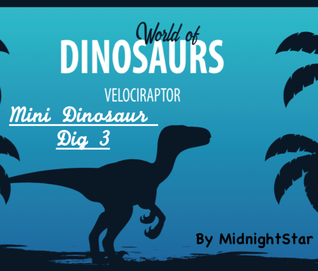 Distance Learning Science Project World of Dinosaurs Dig